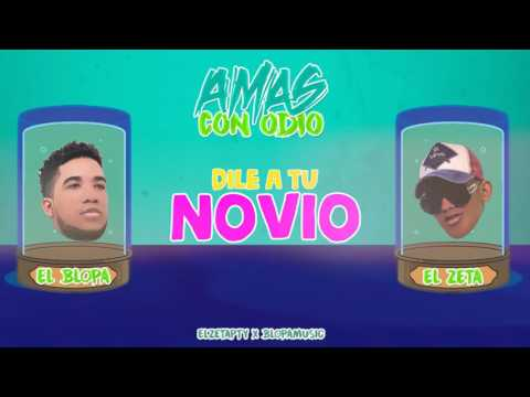 El Zeta Ft El Blopa - Amas Con Odio (Video Lyrics)