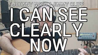 I Can See Clearly Now (acoustic cover) Ben Akers