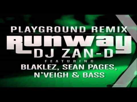 DJ Zan D Ft Blaklez, Sean Pages, N'Veigh & Bass - Runaway Remix (NEW 2015)