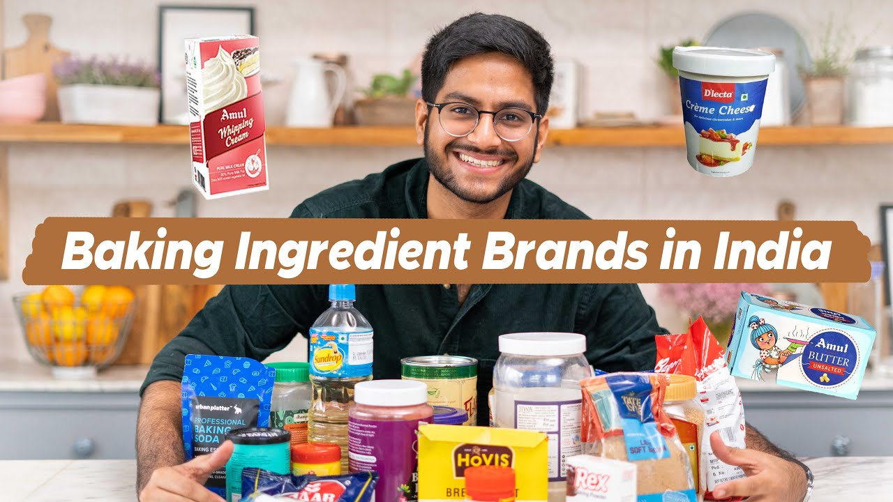 BEST BAKING INGREDIENT BRANDS IN INDIA & WHERE TO BUY THEM | HONEST baking brands recommendations