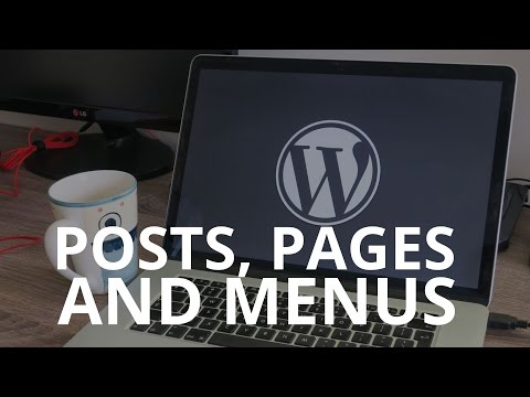Pages, Posts, and Menus – WordPress tutorial 4