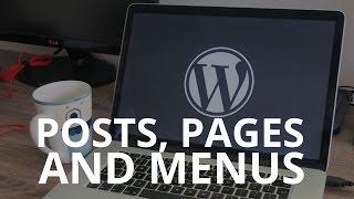 Pages, Posts, and Menus - WordPress tutorial 4