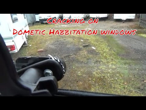 Warranty Rejected On Cracked Dometic / Seitz Habitation Windows