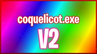 COQUELICOT.exe V2 (100 LIKE?)