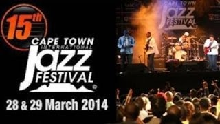 Cape Town International Jazz Festival, Saturday 29 March 2015