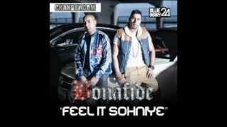Bonafide- Feel It Sohniye (HD)
