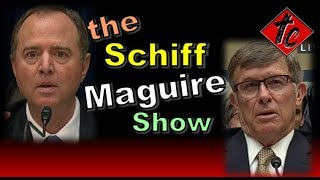 The Schiff/Maguire Show