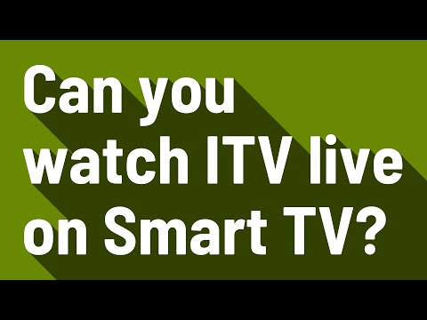 Can You Watch ITV Live On Smart TV?