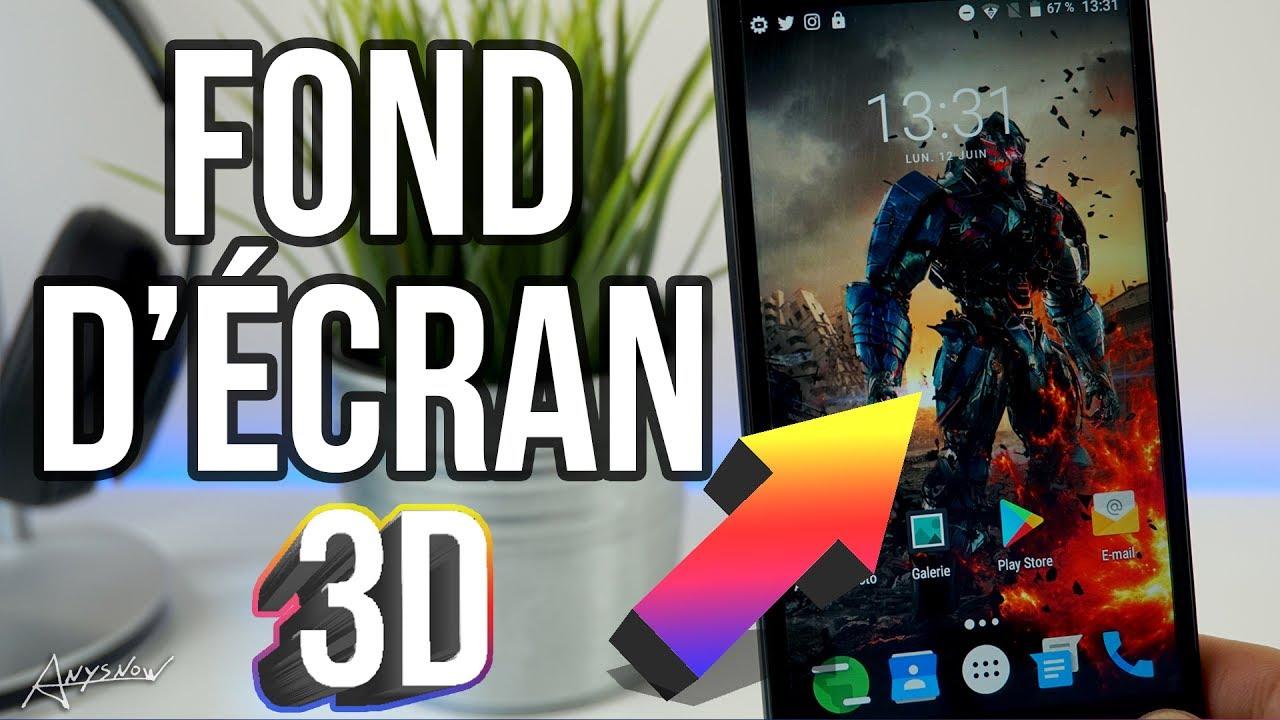Avoir Un Fond D Ecran En 3d Sur Son Smartphone
