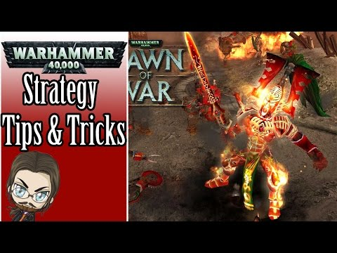 General Strategy, Tips, And Tricks 🔴 Warhammer 40,000 Dawn Of War: Soulstorm