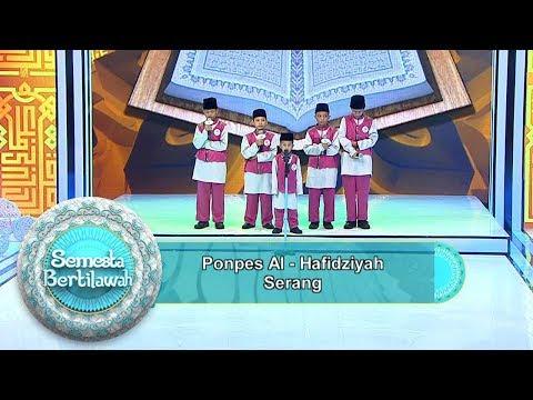 Bikin Merinding Penampilan Ponpes Al Hafidziyah Dari Serang - Semesta Bertilawah (2/6)
