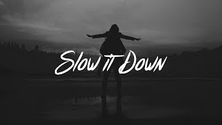 Charlie Puth - Slow It Down (Lyrics)