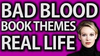 Bad Blood Book Review: Themes And Real Life Lessons (2019)