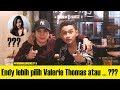 ENDY LEBIH PILIH VALERIE THOMAS??!! | Ngobrol bareng Endy Arfian