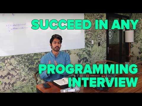How to Succeed in any Programming Interview