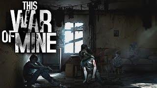 This War of Mine - Desperate Survival