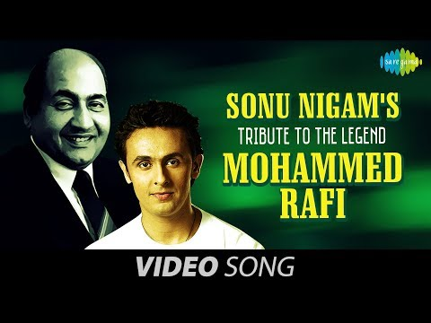 Sonu Nigam's tribute to the Legend Mohd Rafi