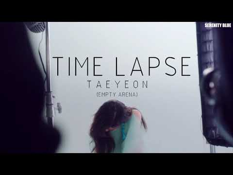 Free Download Taeyeon 태연 | Time Lapse (empty Arena) Mp3 dan Mp4