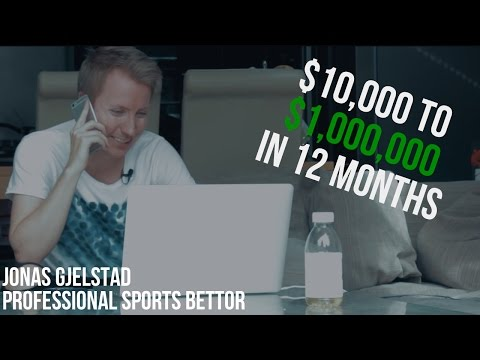 $10K TO $1,000,000. EPISODE 1 | Jonas Gjelstad - Professional Sports Bettor