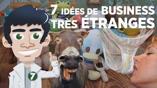 7 idées de business très étranges