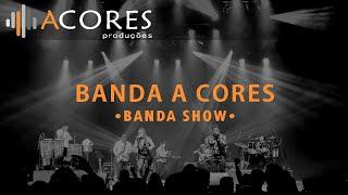 Banda A Cores - Sertanejo • Arrocha