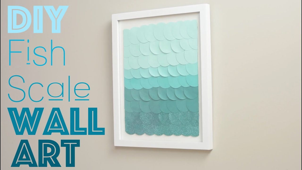 DIY Fish Scale Wall Art - YouTube