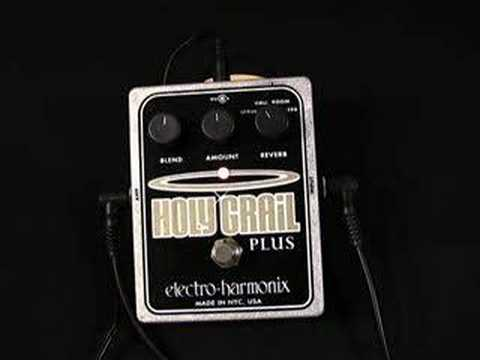 Electro Harmonix Holy Grail Plus Reverb Pedal Demo