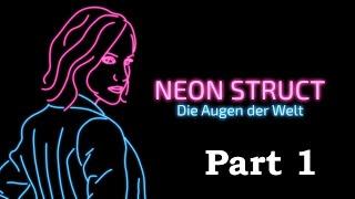 NEON STRUCT [Part 1] Prologue