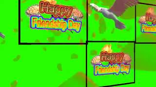Happy Friendship Day Green Screen Effects - Happy Friendship Day speciel 3D Animated Video No 79