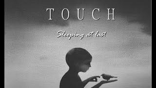 Sleeping at last - Touch (LYRICS video)
