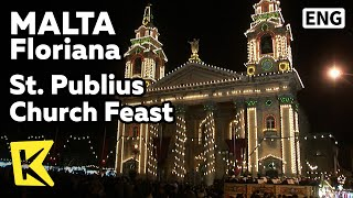 【K】Malta Travel-Floriana[몰타 여행-플로리아나]성 푸블리우스 성당의 축제/St. Publius Church Feast/Festival/Firework