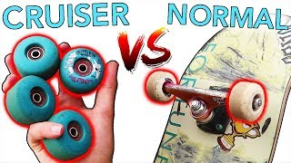 CRUISER WHEELS vs NORMAL WHEELS!