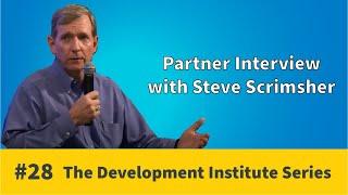 Partner Interview - Steve Scrimsher | Development Institute