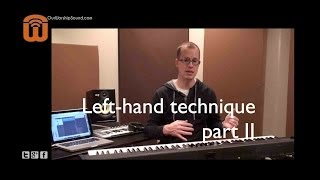 Left hand piano technique (part 2)