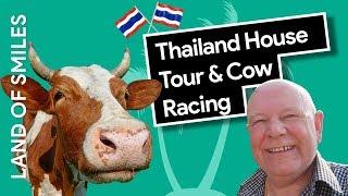 Thailand House Tour (+ Thai Cow Racing)