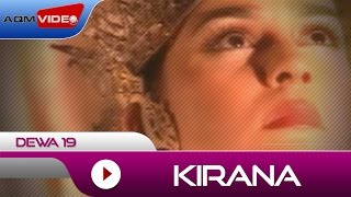 Dewa 19 - Kirana | Official Video MP3