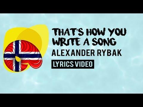 Norway Eurovision 2018: That † s how you write a song - Alexander Rybak [Lyrics]