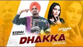 Gambar cover Dhakka | sidhu moosewala | afsana Khan| byg bird sada chalda aa dhaka asi ta karde