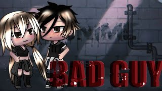Bad guy || Gacha Life Music Video -GLMV [ Gacha_black. ]