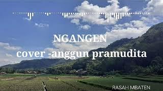 Download lagu ngangen - cover cindy (lirik) anggun pramudita