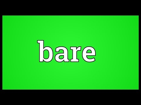 Bare Meaning