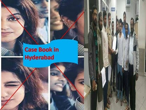 Case Book against Priya Prakash in Hyderabad