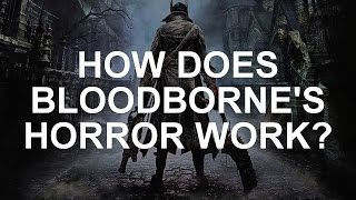 How Bloodborne's Small Changes Make a Big Difference