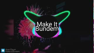 Download Make It Bundem Versi Dangdut Koplo