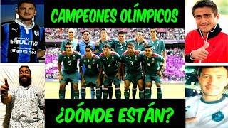 ¿QUÉ PASÓ con los JUGADORES CAMPEONES con MÉXICO en los JUEGOS OLÍMPICOS LONDRES 2012?