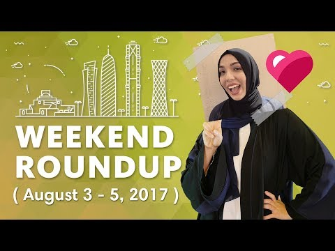 Top 5 Qatar Events (August 3 - August 5, 2017)