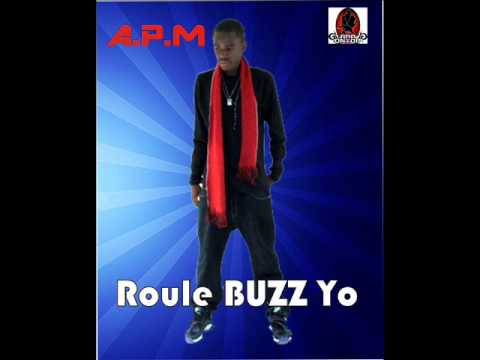 APM - Roule Buzz Yo.Mp3 (MUSIC)