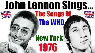 John Lennon Sings The  Songs Of THE WHO - The Dakota   1976