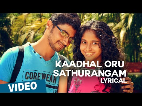 Kaadhal Oru Sathurangam Song with Lyrics | Azhagu Kutti Chellam | Charles | Ved Shanker Sugavanam