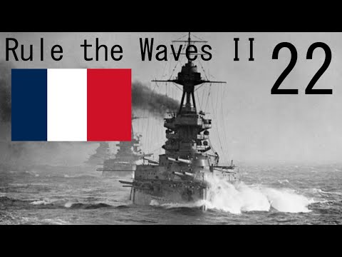 Let's Play Rule The Waves 2 | Jeune École - 22 - They Really Quit